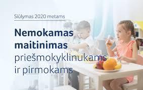 NEMOKAMAS MAITINIMAS PRIEŠMOKYKLINIO UGDYMO VAIKAMS NUO 2020 M. RUGSĖJO 1 D.